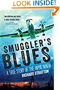 Smuggler's Blues: A True Story of the Hippie Mafia