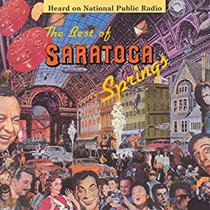 The Best of Saratoga Springs Radio/TV Program