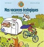 """Afficher """"Mes vacances écologiques pour un développement durable"""""""