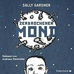 Zerbrochener Mond | Sally Gardner