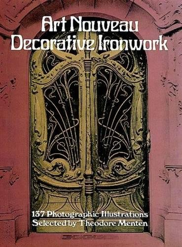Dover Metals - Art Nouveau Decorative Ironwork (Dover Jewelry and Metalwork)