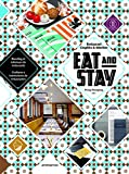 Eat & Stay: Restaurant Graphics & Interiors