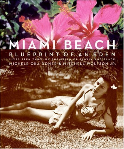Books : Miami Beach: Blueprint of an Eden [Hardcover]