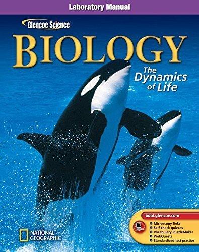 Glencoe Biology: The Dynamics of Life, Laboratory Manual, Student