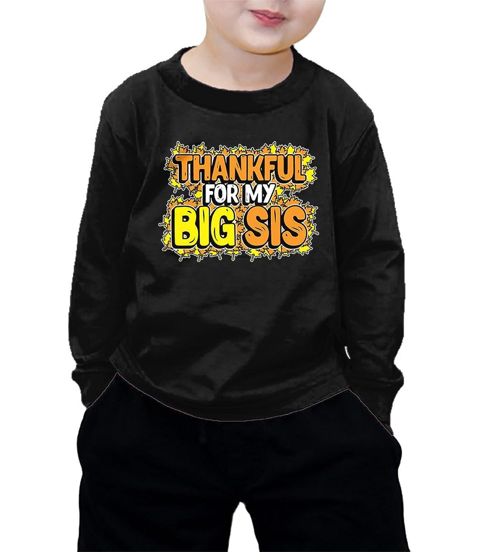 nice Thankful For My Big Sis Long Sleeve Shirt