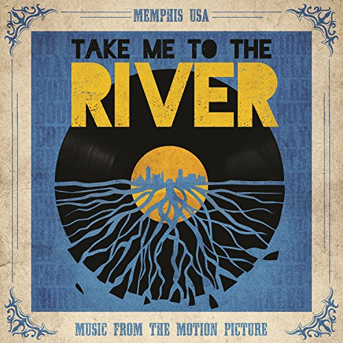 Take Me To The River (Music Fr...