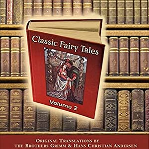Classic Fairy Tales, Volume 2 Audiobook