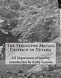 yerington nv - The Yerington Mining District of Nevada