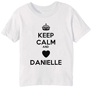 516b3ce85d Keep Calm and Danielle Kinder Unisex Jungen Mädchen T-Shirt Rundhals Weiß  Kurzarm Alle Größen Kids Boys Girls White All Sizes: Amazon.de: Bekleidung