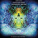Finnegans Wake by Tangerine Dream (2013-03-26)