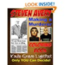 The Steven Avery Coloring Book: Making a Murderer Adult Coloring Book (Adult Coloring Books & Coloring Books for Kids) (Volume 6)