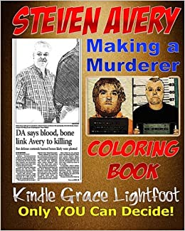 The Steven Avery Coloring Book: Making a Murderer Adult Coloring ...