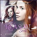 Give Me Reason: Reason, Book 1 | Zoey Derrick