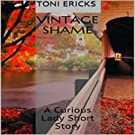 Vintage Shame: A Curious Lady Short Story | Toni Ericks