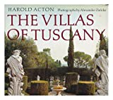 The Villas of Tuscany by Harold Acton front cover