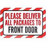 7e7cfc5e28f0 Amazon.com: Please Deliver All Packages to Front Door Sign 9x12 ...