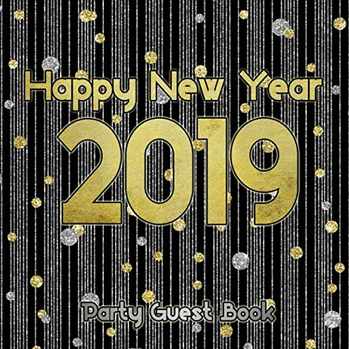 Happy New Year 2019: Party Guest ()