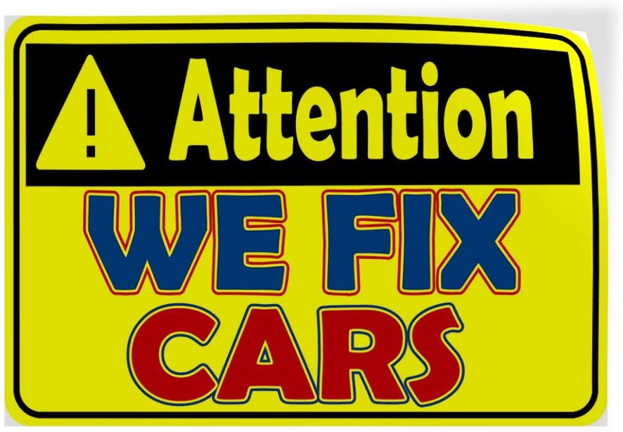 One Sticker Decal Sticker Multiple Sizes Attention We Fix Cars YellowBlack Automotive Car Outdoor Store Sign Yellow 69inx46in