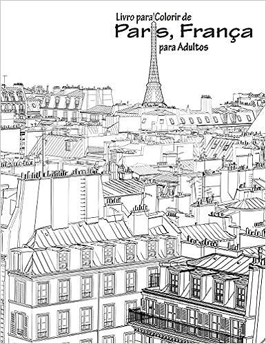 Amazon Com Livro Para Colorir De Paris Franca Para Adultos 1