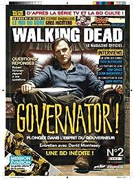 Walking Dead - Le magazine officiel, N° 2, avril 2013 : par Martin Eden