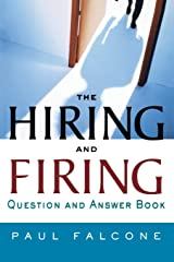 The Hiring and Firing Question and Answer Book Paperback