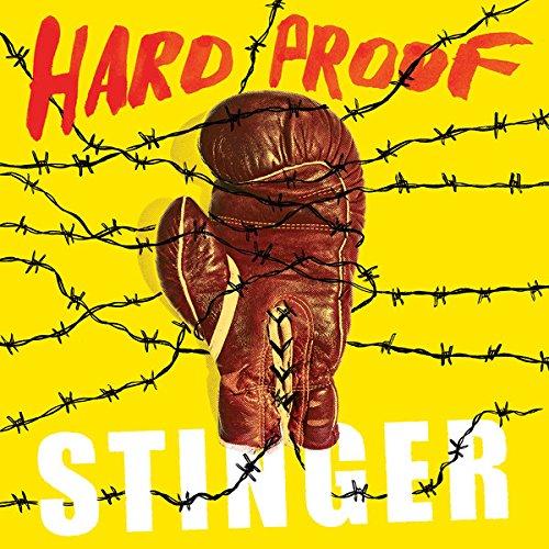 HARD PROOF - STINGER
