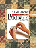 img - for Curso Rapido de Patchwork (Spanish Edition) book / textbook / text book