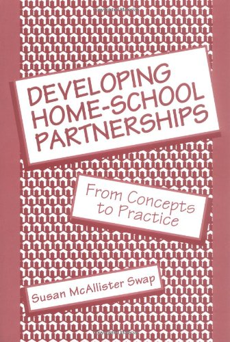 Developing Home-School Partnerships: From Concepts to Practice (Series; 32)