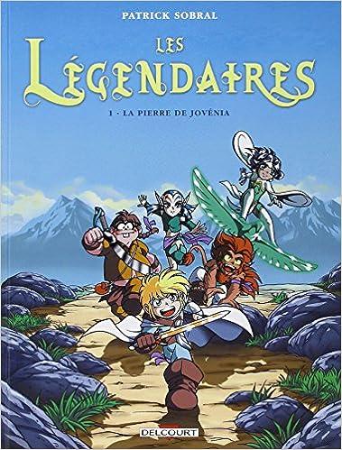 Les Légendaires (tome 1) : La Pierre de Jovénia