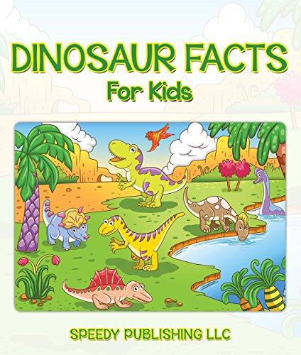 Dinosaur Facts For Kids: Children's Dinosaur