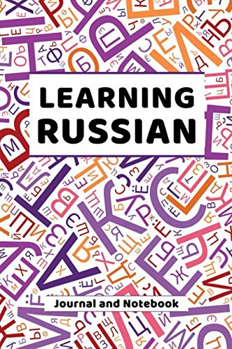 Learning Russian Journal and Notebook: A modern resource for beginners and students learning Russian