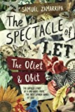 The Spectacle of Let: The Oliet & Obit