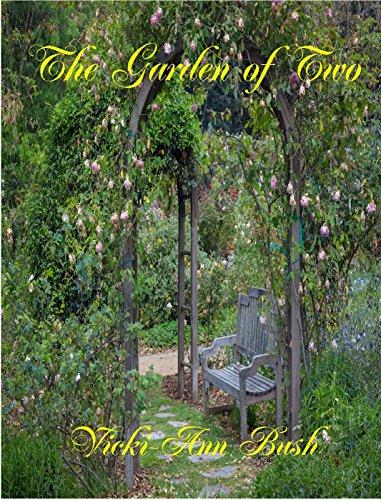 The Garden of Two by [Bush, Vicki-Ann]