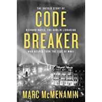 Code Breaker: The untold story of Richard Hayes, the Dublin librarian who helped turn the tide of WWII