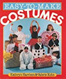 Easy-to-Make Costumes, Kathryn Harrison and Valerie Kohn, 1895569109