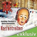Narrentreiben (Hubertus Hummel 4) | Alexander Rieckhoff,Stefan Ummenhofer