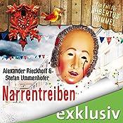 Narrentreiben (Hubertus Hummel 4) | Alexander Rieckhoff, Stefan Ummenhofer