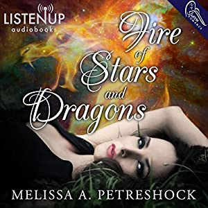 Fire of Stars and Dragons Hörbuch