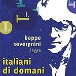 Italiani di domani | Beppe Severgnini