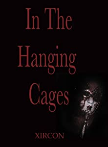 In the Hanging Cages