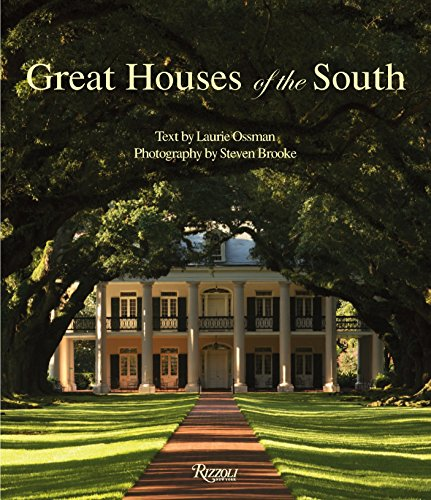 Great Houses of the South by Rizzoli