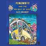 Pongwiffy and the Holiday of Doom: Book 4 | Kaye Umansky