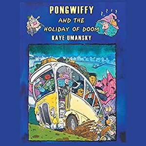 Pongwiffy and the Holiday of Doom Audiobook