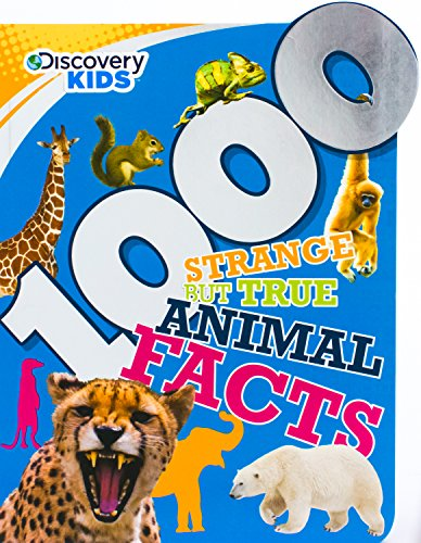 1000 Strange but True Animal Facts (Discovery Kids) (Dicovery Kids)