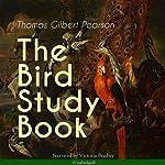 The Bird Study Book | Thomas Gilbert Pearson