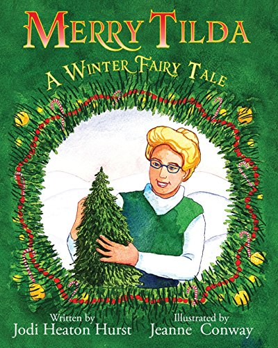 Merry Tilda: A Winter Fairy Tale
