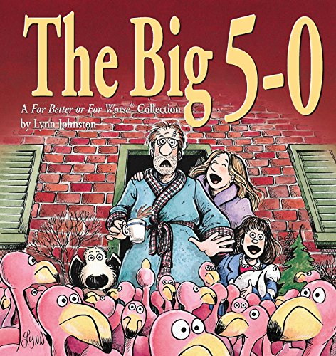 the-big-5-0-a-for-better-or-for-worse-collection