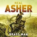 Brass Man Hörbuch von Neal Asher Gesprochen von: Ric Jerrom