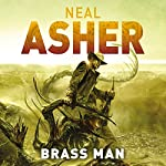 Brass Man | Neal Asher