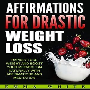 Affirmations for Drastic Weight Loss Speech